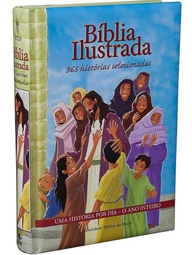Bíblia Infantil Ilustrada Com 365 Histórias Selecionadas Sbb