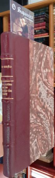 Tribulações De Um Caroço De Café - João Guião - 1ª Edição