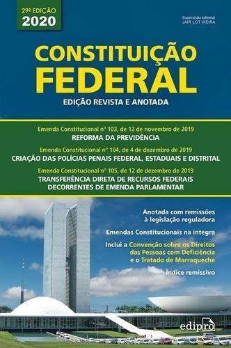 Constituição Federal - Edição Revista E Anotada