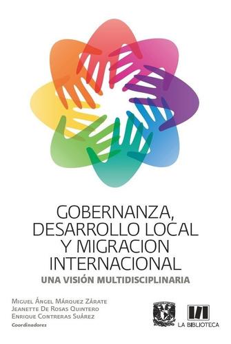 Gobernanza, Desarrollo Local Y Migración Internacional.