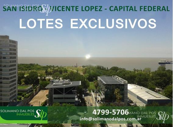 Lotes Exclusivos- San Isidro - Vte Lopez - Cap Federal - Excelentes Zonas