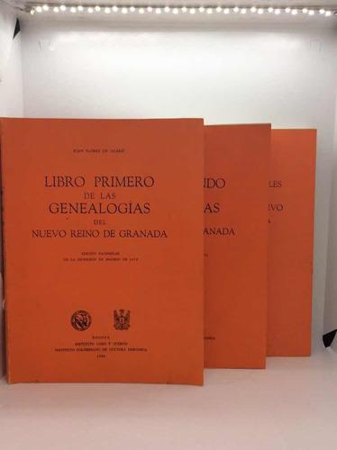 Tres Tomos De Genealogías Del Nuevo Reino De Granada