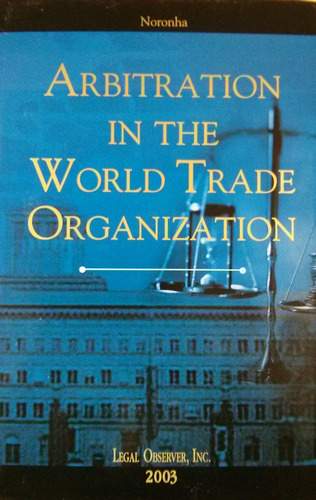 Imagem 1 de 1 de Arbitration In The World Trade Organization