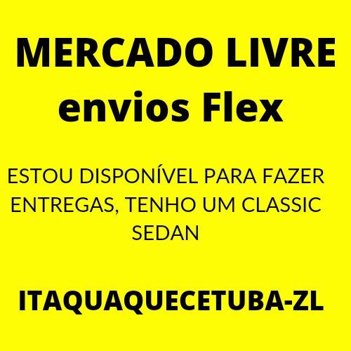 Faço Entregas Mercado Livre Flex