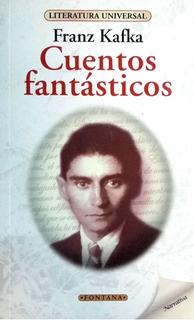 Libro. Cuentos Fantásticos.franz Kafka. Clásicos Fontana