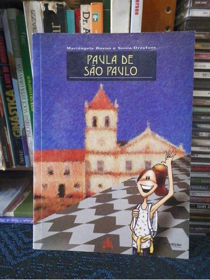 Livro Paula De São Paulo Mariângela Bueno E Sonia Dreyfuss