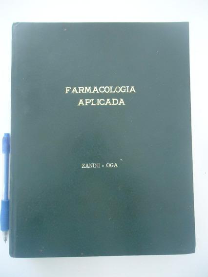 Farmacologia Aplicada - Antonio Carlos Zanini E Seizi Oga