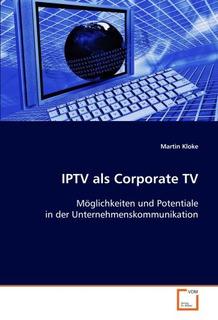 Iptv Als Corporate Tv: Möglichke. Envío Gratis 25 Días