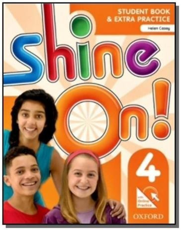 Shine On! 4 Students Book With Online Practice Pack