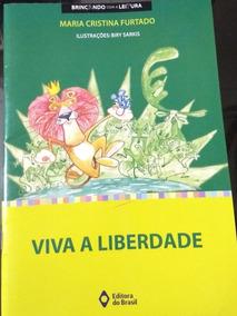 Viva A Liberdade - Maria Cristina Furtado