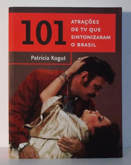 Livro 101 Atrações De Tv Que Sintonizaram O Brasil Excelente