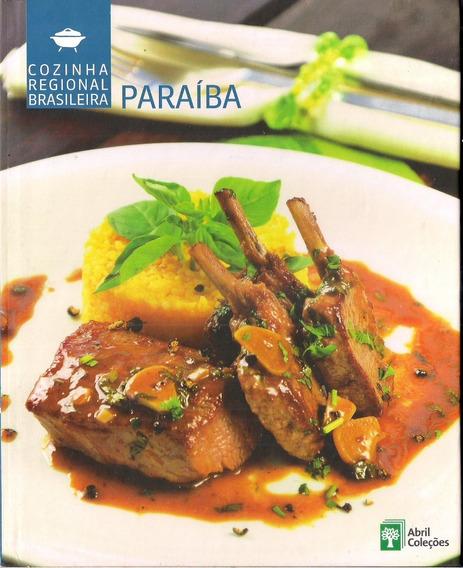 Livro Cozinha Regional Brasileira Volume 16 Paraíba