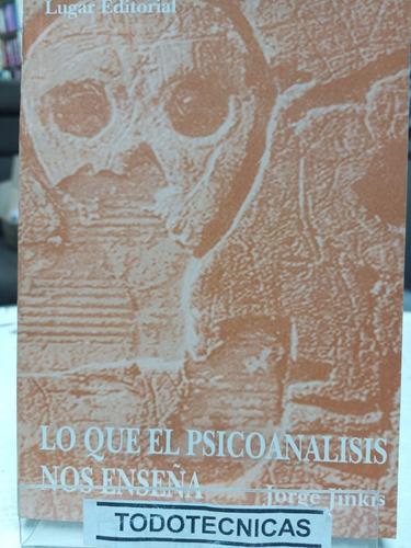 Imagen 1 de 3 de Lo Que El Psicoanalisis Nos Ensena - Jinkis   -LG