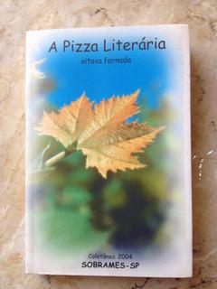 Livro: A Pizza Brasileira - Oitava Fornada - Sobrames -sp