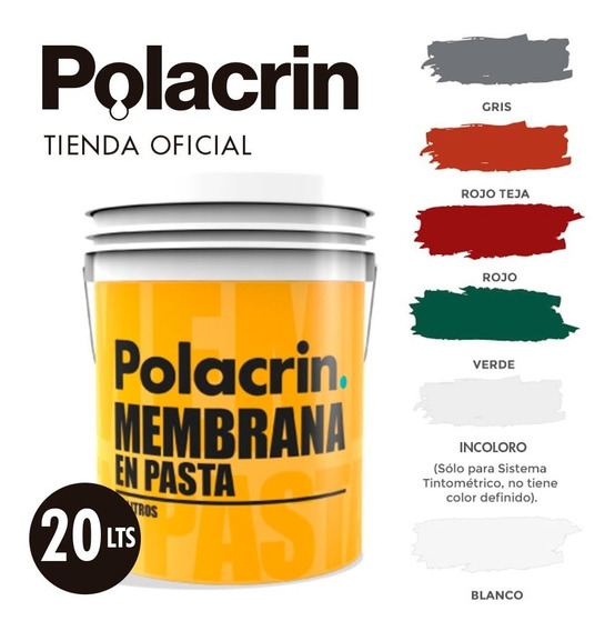 Membrana En Pasta Polacrin 20 Lts Liquida Color Envio Cuotas