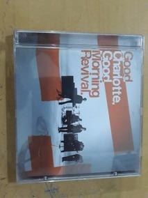 Cd Good Charlotte - Good Morning Revival - (frete 10,00)