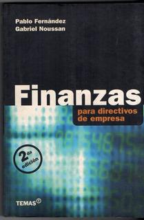 Finanzas Para Directivos De Empresa Fernandez Y Noussan A23