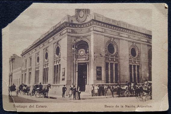 Antigua Postal Banco De La Nación Argentina. Sgo. Del Estero