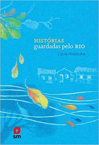 Imagem 1 de 1 de Historias Guardadas Pelo Rio