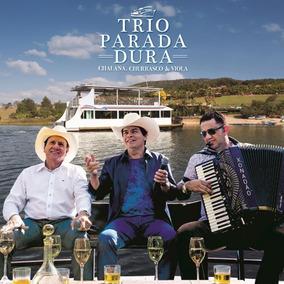 Trio Parada Dura - Chalana, Churrasco E Viola
