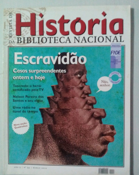 Revista História Biblioteca Nacional Escravidão N° 54