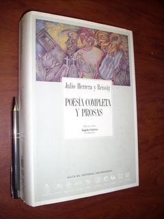 Poesía Completa Y Prosas Julio Herrera Y Reissig Edición Crí