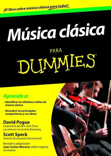 Música Clasica Para Dummies David Pogue - Scott Speck