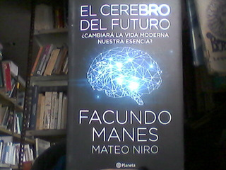 El Cerebro Del Futuro Manes Niro Planeta