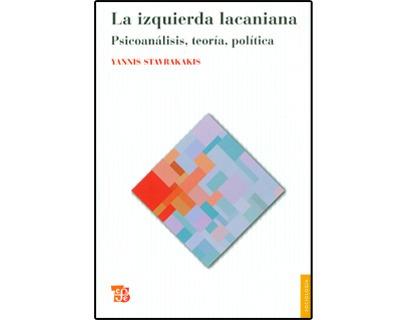 Imagen 1 de 1 de La Izquierda Lacaniana. Psicoanálisis, Teoría, Política