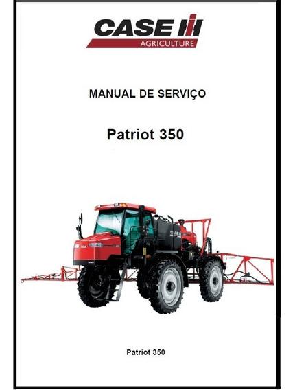 Manual Técnico De Serviço Pulverizador Patriot 350 + Brinde