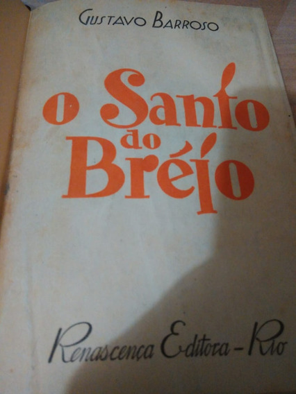 Livro O Santo Do Brejó - Gustavo Barroso