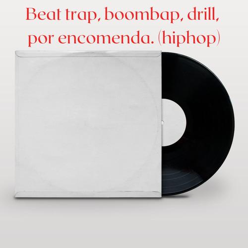 Batidas De Hiphop Em Geral Por Encomenda