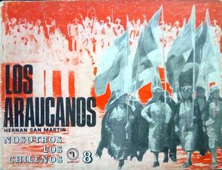 Los Araucanos, Nosotros Los Chilenos N°8, Editorial Quimantu