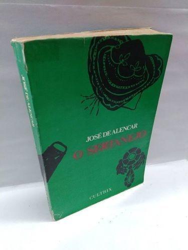 Livro José De Alencar - O Sertanejo - Romance Brasileiro