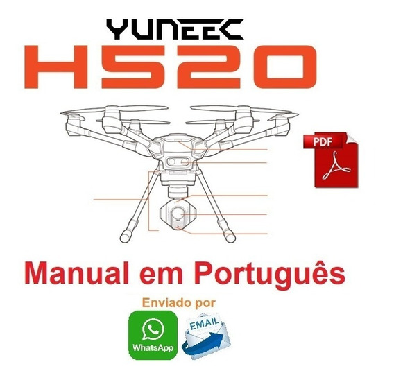 Manual Em Português Do Drone Yuneec H520