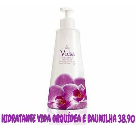 Hidratante Vida Orquídea E Baunilha.(grátis Creme P/ Mãos).