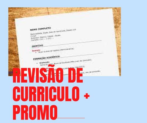 Imagem 1 de 1 de Revisão De Currículo + Promo- Peça Seu Orçamento