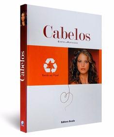 Kit Beleza Cabelos - Cortes E Penteados + Beleza & Estilo