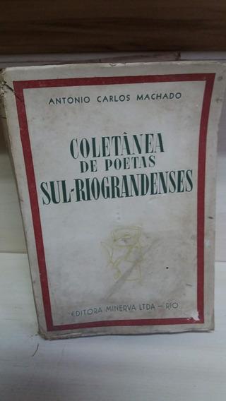 Antigo Exemplar Coletânea De Poetas Sul Riograndenses 1952