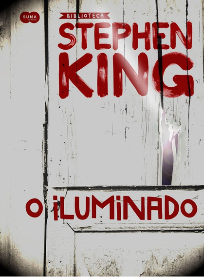 Livro - O Iluminado - Stephen King - Capa Dura - Lacrado