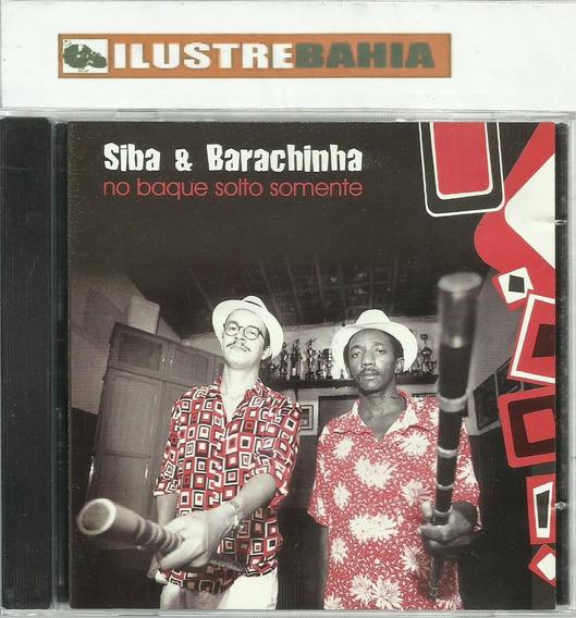 Cd Siba & Barachimba No Baque Solto Somente 2003