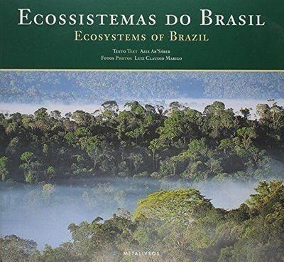 Livro Ecossistemas Do Brasil Nacib Aziz Ab Saber