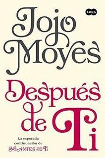 Libro Despues De Ti Jojo Moyes