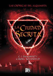 La Ciudad Secreta Cda2 - Daugherty / Rozenfeld - V & R