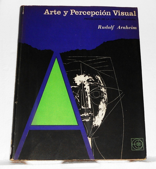 Arte Y Percepcion Visual - Rudolf Arnheim
