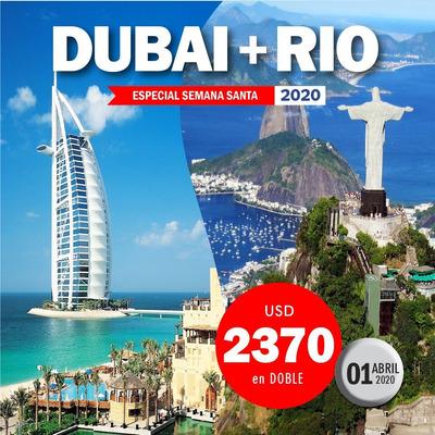 Dubai + Rio De Janeiro - Oferta Semana Santa