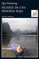 Muerte De Una Heroína Roja De Qiu Xiaolong - Tusquets