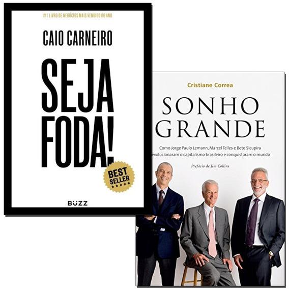 Livros Seja Foda! + Sonho Grande Envio Rápido