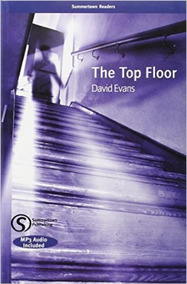 The Top Floor - Intermediate - Summertown Readers - With Mp3