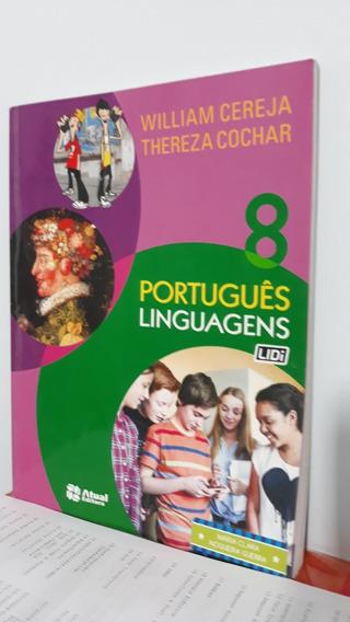 Português - Linguagens - 8º Ano - 8ª Ed. Reformulada